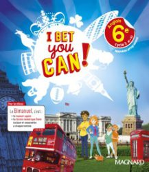I Bet you Can! Anglais 6e